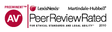 Distinguished AV | LexisNexis Martindale-Hubbell Peer Review Rated 10 Seal for Ethical Standards and Legal Ability